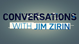 Conversations with Jim Zirin